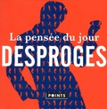 Pierre Desproges - La pensée du jour.