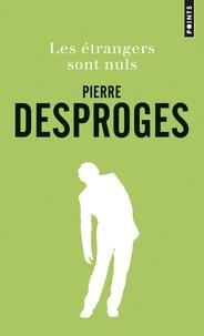 Pierre Desproges et  Edika - Les étrangers sont nuls.