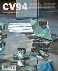 Pierre Dessureault et Blake Fitzpatrick - CV94 - Art public (Ciel variable. No. 94, Printemps-Été 2013) - Art public.