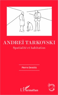 Histoiresdenlire.be Andreï Tarkovski - Spatialité et habitation Image