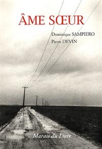 Pierre Devin et Dominique Sampiero - .