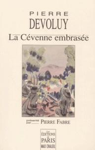 Pierre Dévoluy - La Cévenne embrasée.