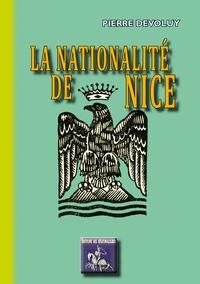 Pierre Dévoluy - La nationalite de nice.