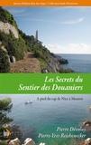 Pierre Dévoluy et Pierre-Yves Reichenecker - Les Secrets du Sentier des Douaniers - Volume 2, A pied du cap de Nice à Menton.