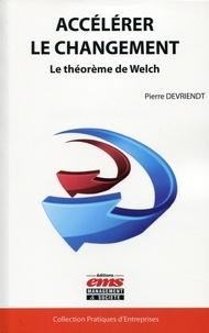 Pierre Devriendt - Accélérer le changement - Le théorème de Welch.