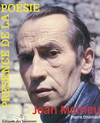 Pierre Dhainaut - Jean Malrieu.