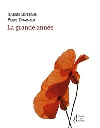 Pierre Dhainaut - La grande année.
