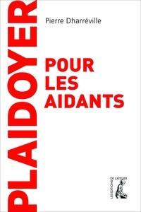 Pierre Dharréville - Plaidoyer pour les aidants.