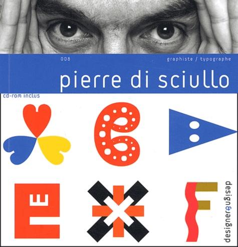 Pierre di Sciullo - .
