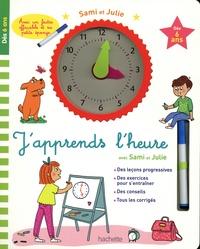 Pierre Diény et Joëlle Dreidemy - J'apprends l'heure avec Sami et Julie - Avec un feutre effaçable et sa petite éponge.
