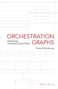 Pierre Dillenbourg - Orchestration Graphs - Modeling Scalable Education.