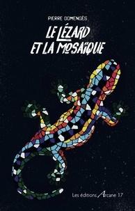 Pierre Domengès - Le lézard et la mosaïque - Rocker.