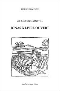 Pierre Domeyne - Jonas à livre ouvert.