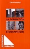 Pierre Dominicé - Formation biographique.