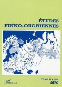 Pierre Domokos - Etudes finno-ougriennes N°37, Année 2005 : .