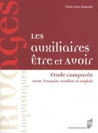 Pierre-Don Giancarli - Les auxiliaires être et avoir - Etude comparée corse, français, acadien et anglais.