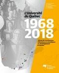 Pierre Doray et Edmond-Louis Dussault - L'Université du Québec 1968-2018.