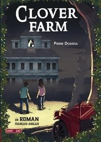 Pierre Dosseul et Lucille Duchêne - Clover Farm.
