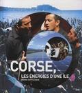 Pierre Dottelonde - Corse, les énergies d'une île.