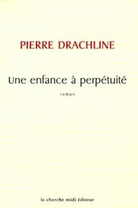 Pierre Drachline - .