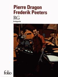 Pierre Dragon et Frederik Peeters - RG Intégrale : .