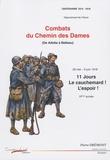 Pierre Drémont - Combats du Chemin des Dames (de Ailette à Belleau) - 26 mai - 6 juin 1918, 11 jours, le cauchemar ! L'espoir ! VIe armée.