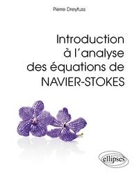 Introduction à lanalyse des équations de Navier-Stokes.pdf