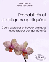 Probabilités et statistiques appliquées - Cours, exercices et travaux pratiques avec tableur, corrigés détaillés.pdf