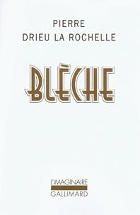 Pierre Drieu La Rochelle - Blèche.