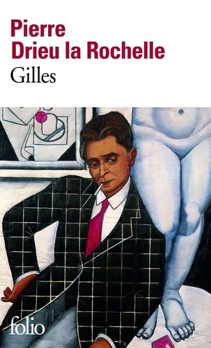 Gilles - Pierre Drieu La Rochelle - Format ePub - 9782072748745 - 9,99 €