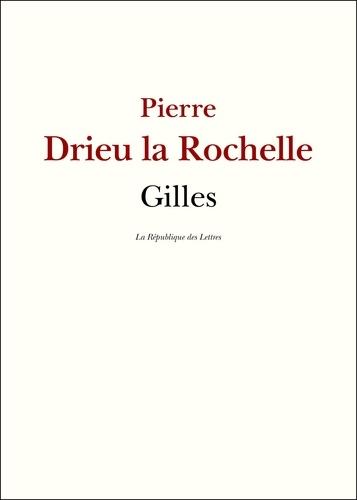Gilles - Pierre Drieu La Rochelle - 9782824904757 - 4,99 €