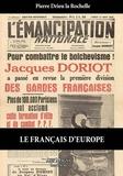 Pierre Drieu La Rochelle - Le français d'Europe.