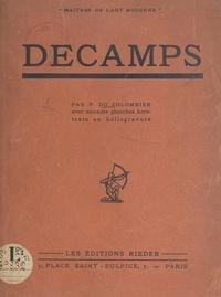 Pierre Du Colombier et Léon Deshairs - Decamps - Avec soixante planches hors-texte en héliogravure.
