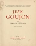 Pierre Du Colombier et Édouard Schneider - Jean Goujon.