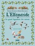Pierre Dubois et René Hausman - L'Elféméride, Le grand légendaire des saisons - Printemps.