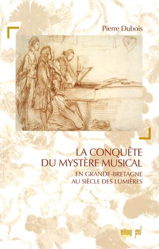 La conquête du mystère musical dans la Grande-Bretagne des Lumières