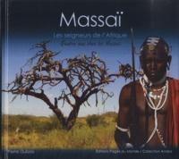 Pierre Dubois - Massaï - Les Seigneurs de l'Afrique.