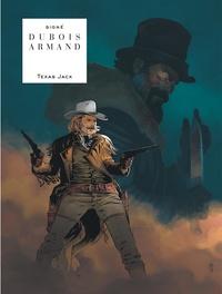 Pierre Dubois et Dimitri Armand - Texas Jack.