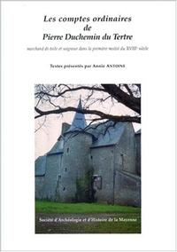 Pierre Duchemin du Tertre et Annie Antoine - .