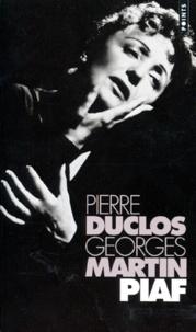 Pierre Duclos et Georges Martin - Piaf - Biographie.