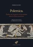 Pierre Ducrey - Polemica - Etudes sur la guerre et les armées dans la Grèce ancienne.