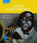 Pierre Ducrozet - Louis Armstrong - Le souffle du siècle. 1 CD audio