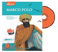 Pierre Ducrozet et Marie-Charlotte Aguerre - Marco Polo - Une vie d'aventurier. 1 CD audio