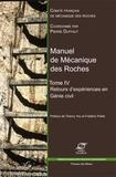 Pierre Duffaut - Manuel de mécanique des roches - Tome 4, Retours d'expériences en génie civil.