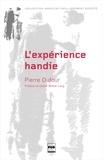 Pierre Dufour - L'expérience handie - Handicap et virilité.