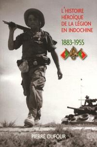 Lhéroique histoire de la légion en Indochine - 1883-1955.pdf