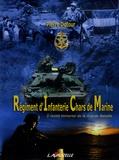 Pierre Dufour - Le Régiment d'Infanterie Chars de Marine.