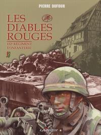Pierre Dufour - Les Diables rouges - 152e Régiment d'Infanterie.