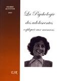 Pierre Dufoyer - La psychologie des adolescentes expliquée aux mamans.
