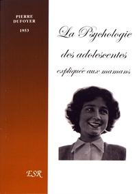 La psychologie des adolescentes expliquée aux mamans.pdf
